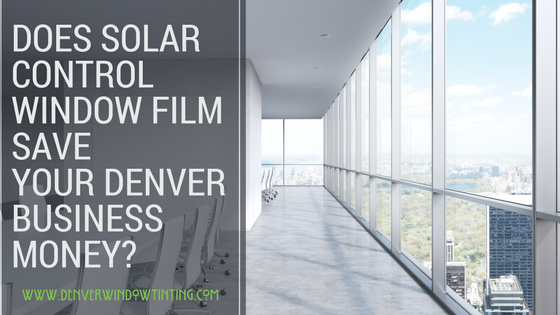 Money Savings with window film denver (1)