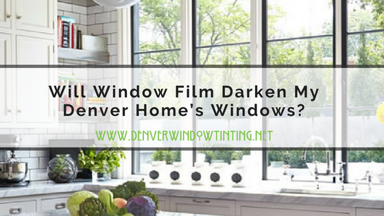 will window film darken windows denver (1)