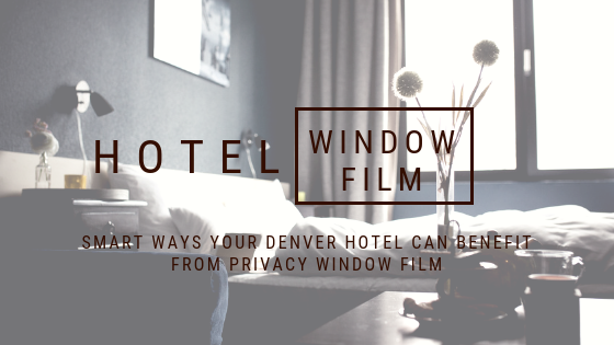 denver hotel privacy window film