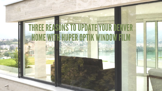 denver huper optik window film